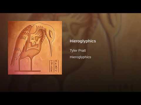 Tyler Pratt- Hieroglyphics