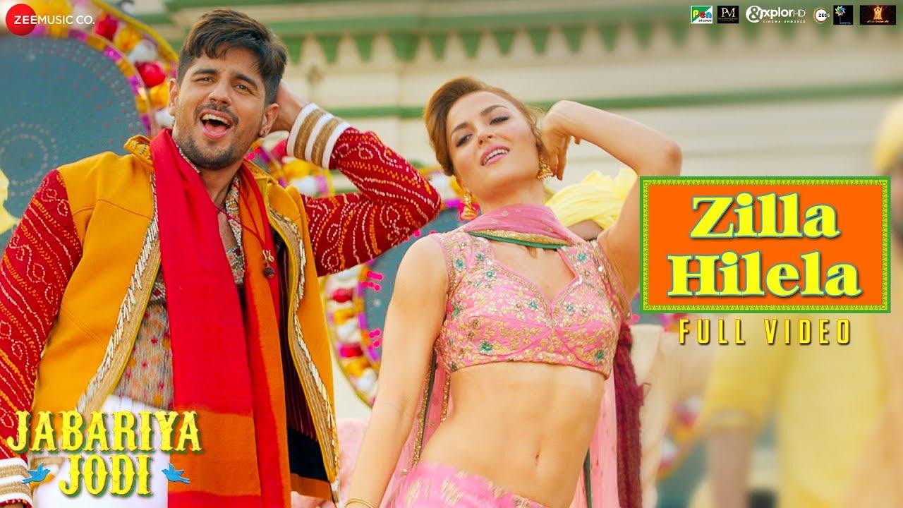 Download Zilla Hilela - Full Video | Jabariya Jodi | Sidharth Malhotra & Elli AvrRam | Tanishk Bagchi