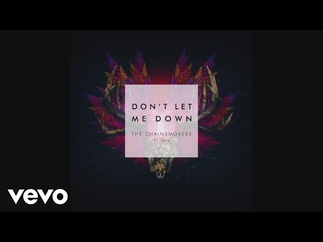 The Chainsmokers - Don't Let Me Down (Audio) ft. Daya