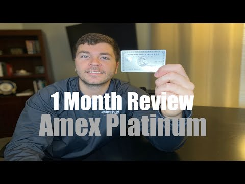 American Express Platinum: 1 Month Review