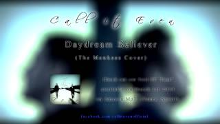 The Monkees - Daydream Believer (Cover by Call It Even)