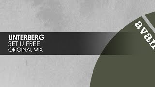 Unterberg  Set U Free Teaser