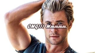 Sexiest Boy Toy  In The Universe | Chris Hemsworth