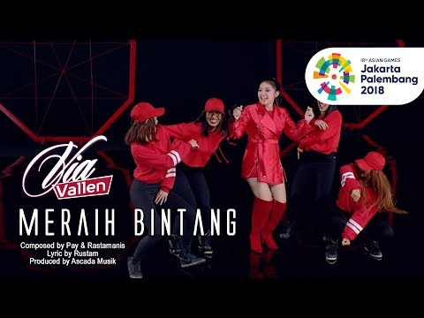 VIA VALLEN - MERAIH BINTANG - OFFICIAL THEME SONG ASIAN GAMES 2018