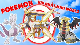 Pokemon Vip Nhất Mini Wrold ??