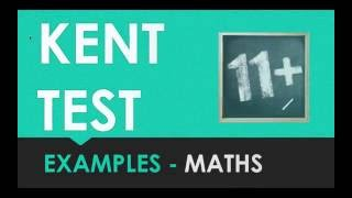 Kent Test 11+ - Maths Practice Questions - How to Pass 11+