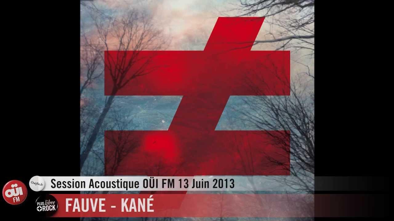 Fauve - Kané - Session Acoustique OÜI FM