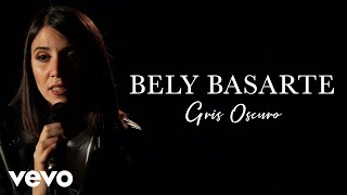 Bely Basarte - Gris Oscuro (Live)   Vevo Official Performance thumbnail