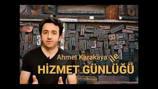 Ahmet Karakaya ile Hizmet Günlüğü- 9 Haziran 2020