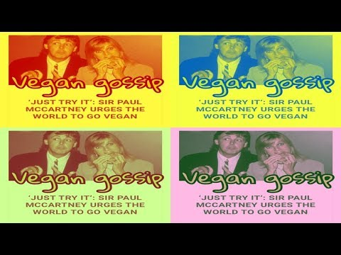 "SIR PAUL McCARTNEY SAYS ""JUST TRY IT"" AS HE URGES THE WORLD TO GO VEGAN WEEKLY NEWS SKIT"