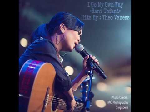 I Go My Own Way (Theo Vaness Cover) - Rani Tofani