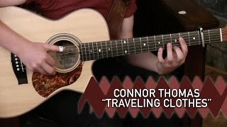 Connor Thomas - Traveling Clothes