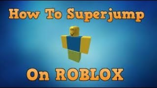 HOW TO NOCLIP AND JUMP HIGH ON ROBLOX! [UNPATCHED] - CHECK CASHED