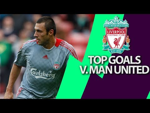 Liverpools top 5 goals v. Manchester United | Premier League | NBC Sports