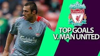 Liverpool's top 5 goals v. Manchester United | Premier League | NBC Sports