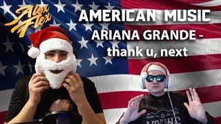 RUSSIAN BROS Alex Flex & Svenchik REACT TO AMERICAN MUSIC | Ariana Grande - thank u, next