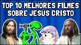 Top 10 Melhores Filmes sobre Jesus Cristo