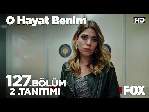 BAHAR - O HAYAT BENIM 127 BOLUM 2 TANITIMI