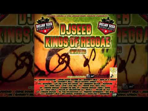 DJ Seeb - Kings Of Reggae (Reggae Mixtape 2016)