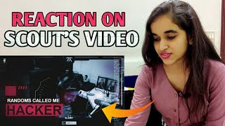 Indian Girl Reaction on Scout's Video | Randoms Called Me Hacker | Funny Kidnapping in PUBGM : sc0ut