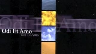 ODI ET AMO - Odi et amo - 1999