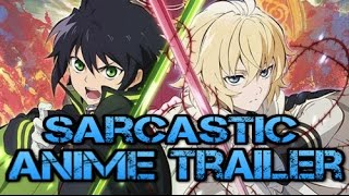 Sarcastic anime trailers - seraph of the end / owari no seraph
