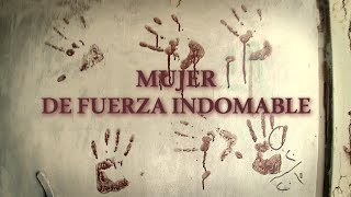 Mujer de fuerza indomable - Documental de RT
