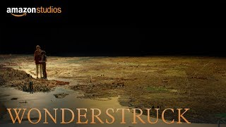 Wonderstruck - Teaser [HD] | Amazon Studios