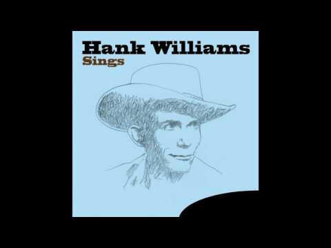 Hank Williams - Be Careful of Stones That You Throw