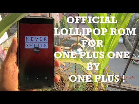 'OFFICIAL' Lollipop Rom for One Plus One By One Plus [ALPHA]