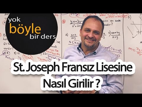 St. Joseph Fransız Lisesine Nasıl Girilir ?