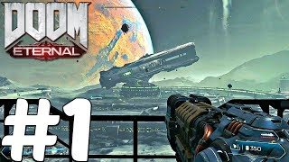 DOOM 2 ETERNAL - Gameplay Walkthrough Part 1 - DOOMGUY (2018)
