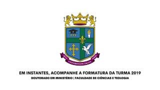 Solenidade de Formatura de Doutorado em Ministério da FACITE   26.03.2021