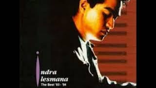INDRA LESMANA THE BEST ALBUM (TEMBANG LAWAS INDONESIA)