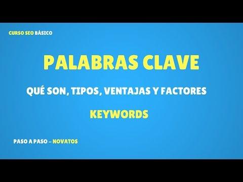 Qué son las Palabras Clave o Keywords en SEO