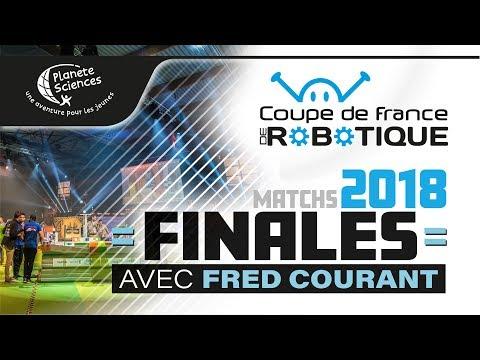 En direct: Finales de la Coupe de France de Robotique 2018 avec Fédéric Courant