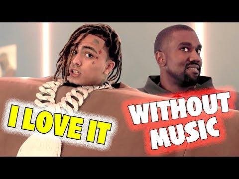 I LOVE IT - KANYE WEST & LIL PUMP (WITHOUT MUSIC / SEM MÚSICA)