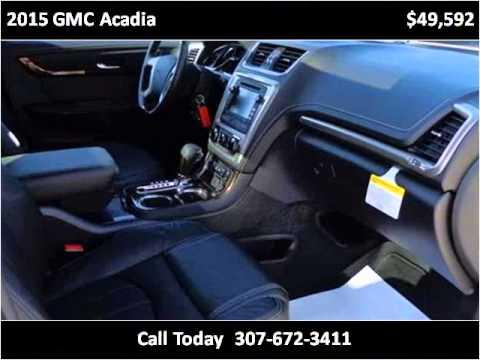 2015 Gmc Acadia New Cars Sheridan Wy Youtube