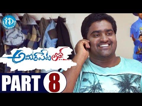 Ameerpet Lo Full Movie Part 8 || Srikanth,...