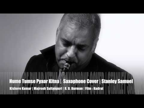 Humein Tumse Pyaar Kitna | Best Of Bollywood Saxophone Covers #252 | Stanley Samuel