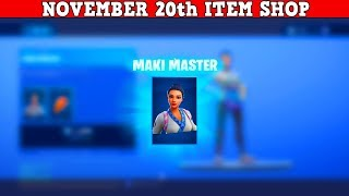 Fortnite Item Shop (November 20th) | *NEW* MAKI MASTER SKIN!
