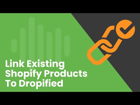 How to Link Existing Products in Shopify to Dropified thumbnail