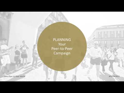 How to Plan, Launch, Run, and Wrap Up Successful Online P2P Fundraising Campaigns and Events
