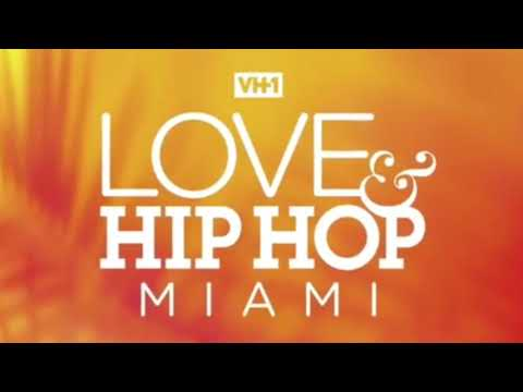 Love and Hip Hop Miami Intro Music