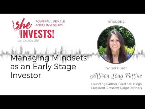 Managing Mindsets as an Early Stage Investor with Allison Long Pettine