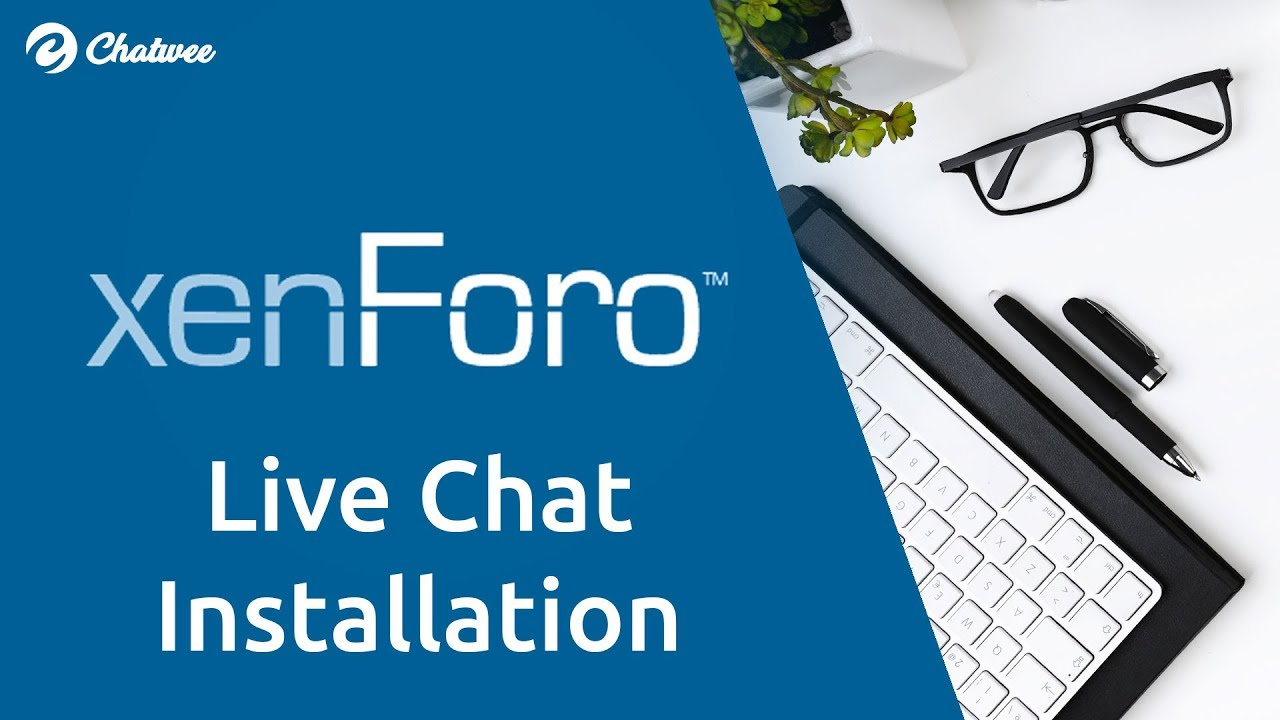 XenForo chat add-on installation tutorial | Chatwee