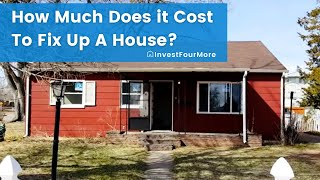 How Much Does it Cost to Fix up a House?