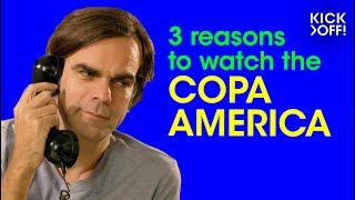 3 reasons why the COPA AMÉRICA is the cup to watch | Summer of Cups