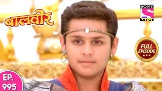 Baal Veer - Full Episode  995 - 21st June, 2018