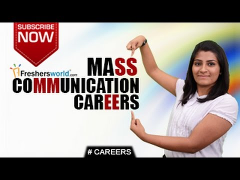 CAREERS IN MASS COMMUNICATION –B.A,B.Sc,Diploma,Distance Lea